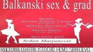 """Predstava """"Balkanski seks i grad"""" u Istočnom Sarajevu"""