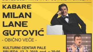 Kabare ''Obično veče'' u izvedbi Milana Gutovića u Palama