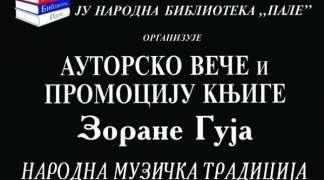 """Promocija knjige """"Narodna muzička tradicija Pala i okoline"""" Zorane Guje"""